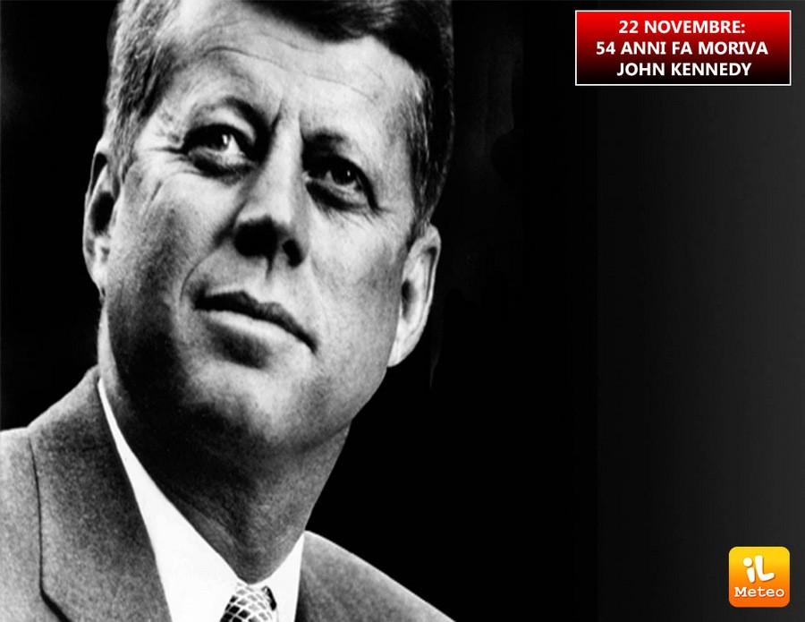 22 NOVEMBRE: 54 anni fa moriva John Fitzgerald Kennedy