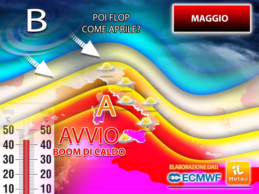 Maggio: avvio con un aumento deciso del Caldo. Poi però potrebbe essere un Flop