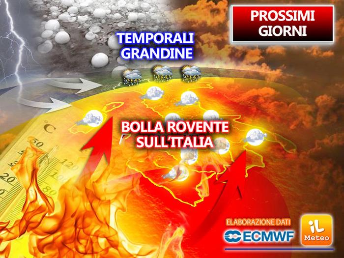 BOLLA ROVENTE sull'Italia, ma con rischio TEMPORALI e GRANDINE