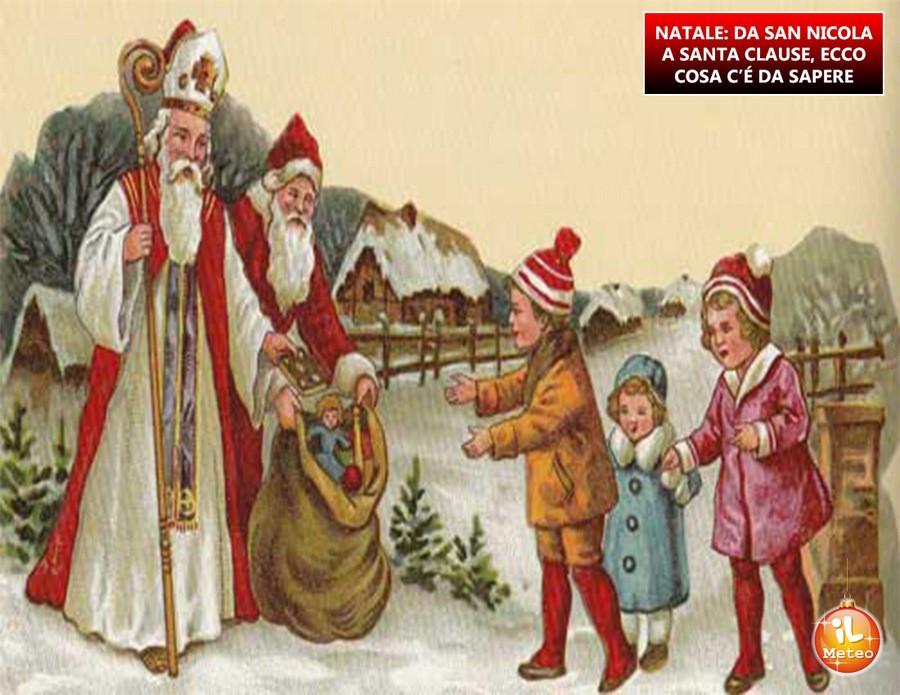 NATALE: da San Nicola a Santa Clause, ecco cosa c'è da sapere
