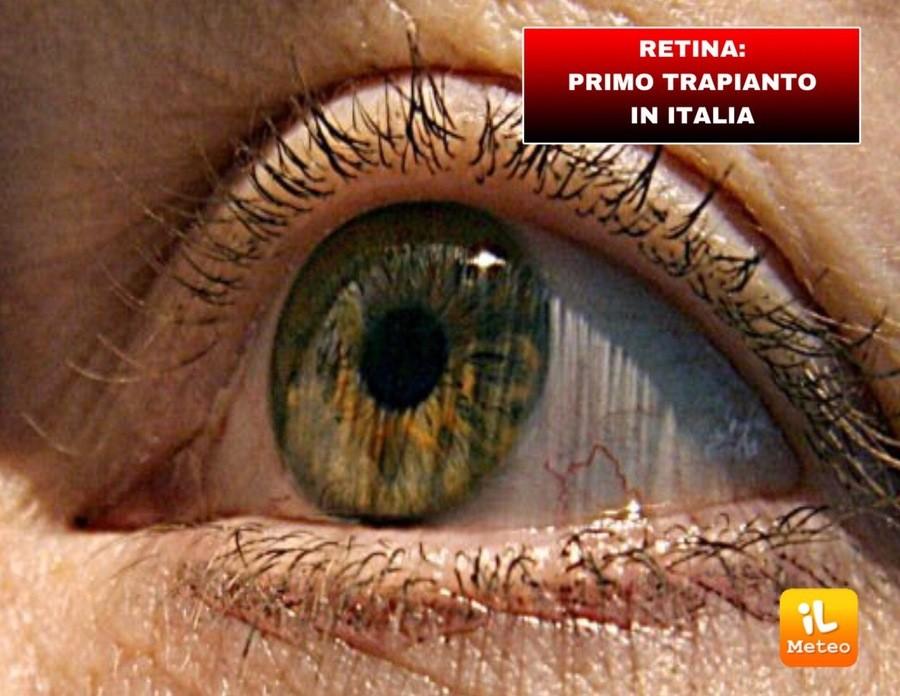RETINA: primo trapianto in Italia