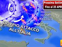 Meteo: PROSSIMA SETTIMANA Fino al 25 Aprile da INCUBO. DOPPIO ATTACCO all'Italia. FREDDO, PIOGGIA. Ecco DOVE