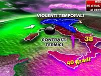 METEO: WEEKEND con INCUBO TEMPORALI, Sabato 21 al Nord, Domenica 22 pure al Centro, ma LUGLIO a 40°C al Sud
