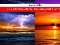 Meteo / 5-6-7 SETTEMBRE, il gran RITORNO dell'ALTA PRESSIONE o tempesta di FINE ESTATE? Ultimi AGGIORNAMENTI