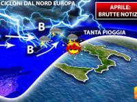 Meteo > APRILE, BRUTTE NOTIZIE. Tanta PIOGGIA con i CICLONI dal NORD EUROPA verso l'ITALIA. Ecco le PREVISIONI