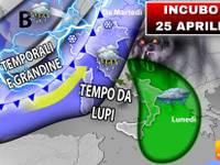 METEO: 25 APRILE con TEMPO da LUPI, tutta PROSSIMA SETTIMANA da INCUBO, pioggia e vento, ecco perché e DOVE