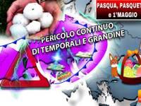 METEO: PASQUA, PASQUETTA, 25/4, 1 Maggio, brutte giornate ROVINATE da PIOGGIA, GRANDINE. ECCO perché accadrà