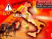 Meteo: ESTATE 2019, da Giugno a Settembre CALDO FUORI CONTROLLO a 40°C. Ecco perché la PREVISIONE è CERTA