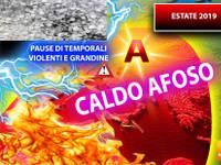 Meteo: ESTATE 2019, CALDO AFOSO per LUNGHI GIORNI, con PAUSE di GRANDINE VIOLENTA. Ecco le CLAMOROSE CONFERME