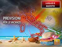 Meteo: LUGLIO e AGOSTO 2021, come sarà il TEMPO per le VACANZE in ITALIA? Le PREVISIONI stagionali AGGIORNATE