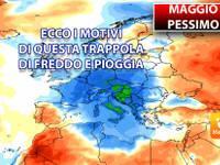 Meteo: MAGGIO con finale PESSIMO. Ecco i MOTIVI di questa TRAPPOLA di FREDDO e PIOGGIA e le PROSPETTIVE