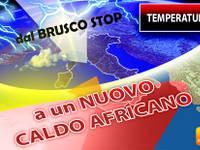 Meteo: TEMPERATURE a due VELOCITA' nei PROSSIMI GIORNI. Dal BRUSCO STOP a un nuovo CALDO AFRICANO. Ecco DOVE