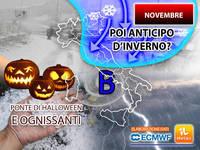 Meteo: Ponte di HALLOWEEN e OGNISSANTI con sorpresa, poi a Novembre sarà INVERNO in Anticipo? La tendenza