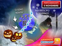 Meteo: Ponte di HALLOWEEN e OGNISSANTI, ci Sono Sorprese! Poi a Novembre sarà INVERNO in Anticipo? La tendenza