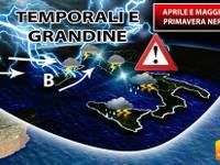 Meteo: PRIMAVERA NERA, Aprile e Maggio, Italia terra di conquista di TEMPORALI e GRANDINE. Ecco perché