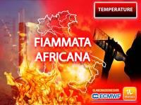 Meteo: TEMPERATURE, FIAMMATA AFRICANA sempre più INTENSA, con PICCHI di 44°C. Vi diciamo DOVE farà più CALDO