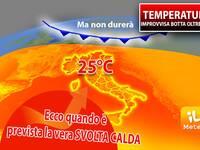 Meteo: TEMPERATURE, IMPROVVISA BOTTA oltre 25°C, ma non durerà. Ecco QUANDO è prevista la VERA SVOLTA CALDA
