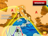 Meteo: WEEKEND, Sabato 26 e Domenica 27 Ennesimo RUGGITO AFRICANO. Ecco le Previsioni nel Dettaglio