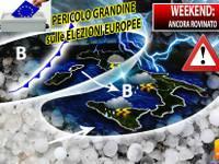 Meteo: prossimo WEEKEND ancora ROVINATO. Sabato 25 e Domenica 26, GRANDINE sulle ELEZIONI EUROPEE. Ecco DOVE