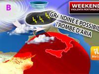 Meteo: WEEKEND, tra Sabato e Domenica forte PERTURBAZIONE con TEMPORALI e possibili TROMBE D'ARIA, ecco dove