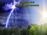 METEO ~ Ottobre 2016, ultimi aggiornamenti, sarà un AUTUNNO piovoso o DOMINATO dall'ALTA PRESSIONE?