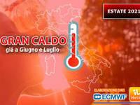 Meteo: ESTATE 2021, confermata l'IPOTESI di GRAN CALDO per GIUGNO e LUGLIO. Le PRIME PROIEZIONI [MAPPE]