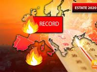 Meteo:  ESTATE 2020, potrebbe Essere la stagione dei Record. Ecco gli ULTIMI AGGIORNAMENTI del CENTRO EUROPEO