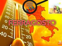Meteo ITALIA: WEEKEND di FERRAGOSTO CALDO AFOSO, ma attenzione agli IMPROVVISI TEMPORALI. Ecco le PREVISIONI