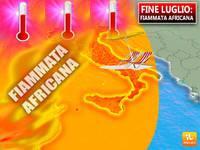 Meteo: fine LUGLIO con COLPO di SCENA, arriva una Fiammata Africana, potrebbe durare a lungo! Ecco per Quanto