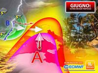 Meteo: GIUGNO, ultima DECADE TROPICALE, tra CALDO AFRICANO e INCUBO GRANDINE. La TENDENZA