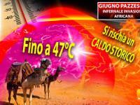 Meteo: GIUGNO, INFERNALE INVASIONE AFRICANA entro fine mese, CALDO STORICO, fino a 47°C. Ecco i DETTAGLI