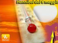 METEO: caldo da incubo, ritorna Hannibal, dal 5 maggio  quasi estate sull'Italia