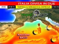 Meteo: ITALIA divisa in DUE, tra ANTICICLONE Bacco e TEMPORALI [VIDEO]