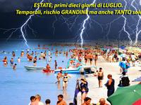 Meteo » ESTATE, primi dieci giorni di LUGLIO. Temporali e SOLE, continua l'ESTATE italiana! [VIDEO]