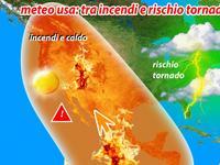 Stati UNITI: tra PAUROSI incendi e ALLERTA maltempo ESTREMO [VIDEO]