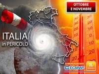 Meteo: OTTOBRE e NOVEMBRE PERICOLOSI, Italia a RISCHIO per almeno 2 Motivi. L'Ultimo AGGIORNAMENTO lo CONFERMA