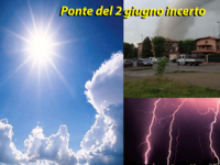 METEO ~ previsioni ponte 2 giugno: Valchirie al Nord, sole e mite al Centro-Sud