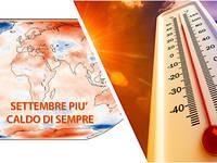 Meteo: SETTEMBRE 2020, il più CALDO di SEMPRE in EUROPA e nel MONDO. Ecco tutti i DATI