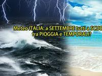 Meteo ITALIA » a SETTEMBRE tutti a SCUOLA tra PIOGGIA e TEMPORALI? Ecco le PRIME indicazioni [VIDEO]