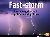 Meteo ITALIA ~ Fast STORM insiste sul BELPAESE, ecco dove si ABBATTERANNO i temporali [VIDEO]