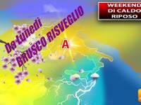 Meteo > WEEKEND, Sabato e Domenica di CALDO RIPOSO, ma già da Lunedì un BRUSCO RISVEGLIO. I dettagli